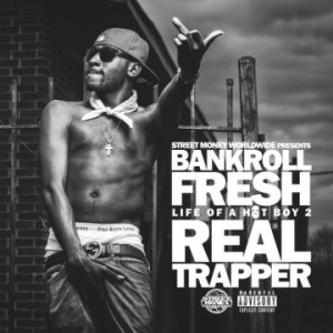 bankroll-fresh-life-of-a-hotboy-2-main-360x360
